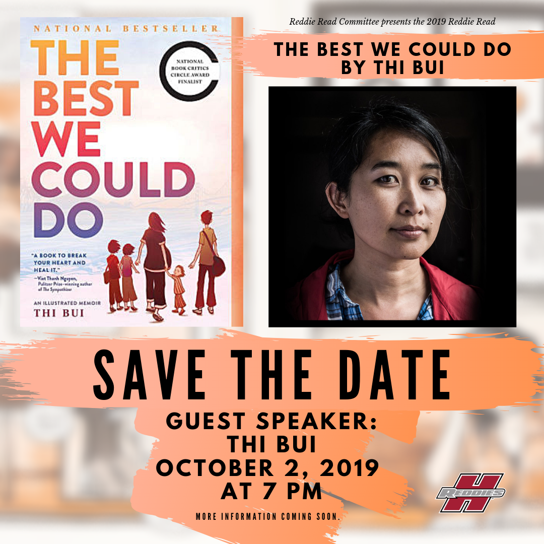 "Graphic with The Best We Could Do book cover and headshot of author Thi Bui with text that reads: ""Reddie Read Committee presents the 2019 Reddie Read -The Best We Could Do by Thi Bui. Save the Date. Guest speaker Thi Bui, October 2, 2019 at 7 PM. More information to come."""