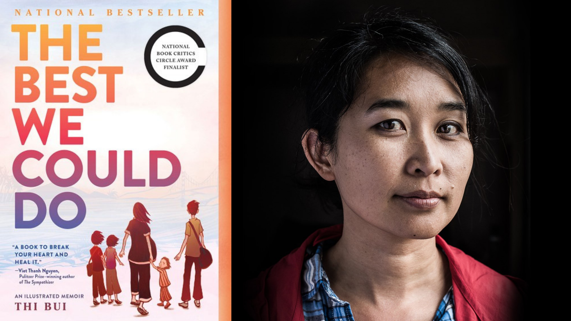 Graphic with book cover of The Best We Could Do by Thi Bui and photo of the the author Thi Bui